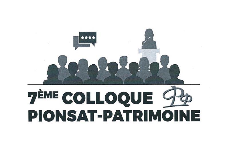 7e Colloque Pionsat-Patrimoine